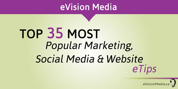 Top 35 most popular marketing, social media and website eTips