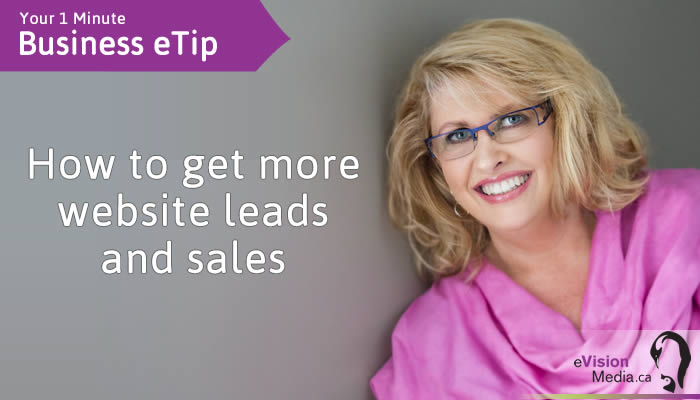 Marketing eTip: How to Get More Website Leads and sales