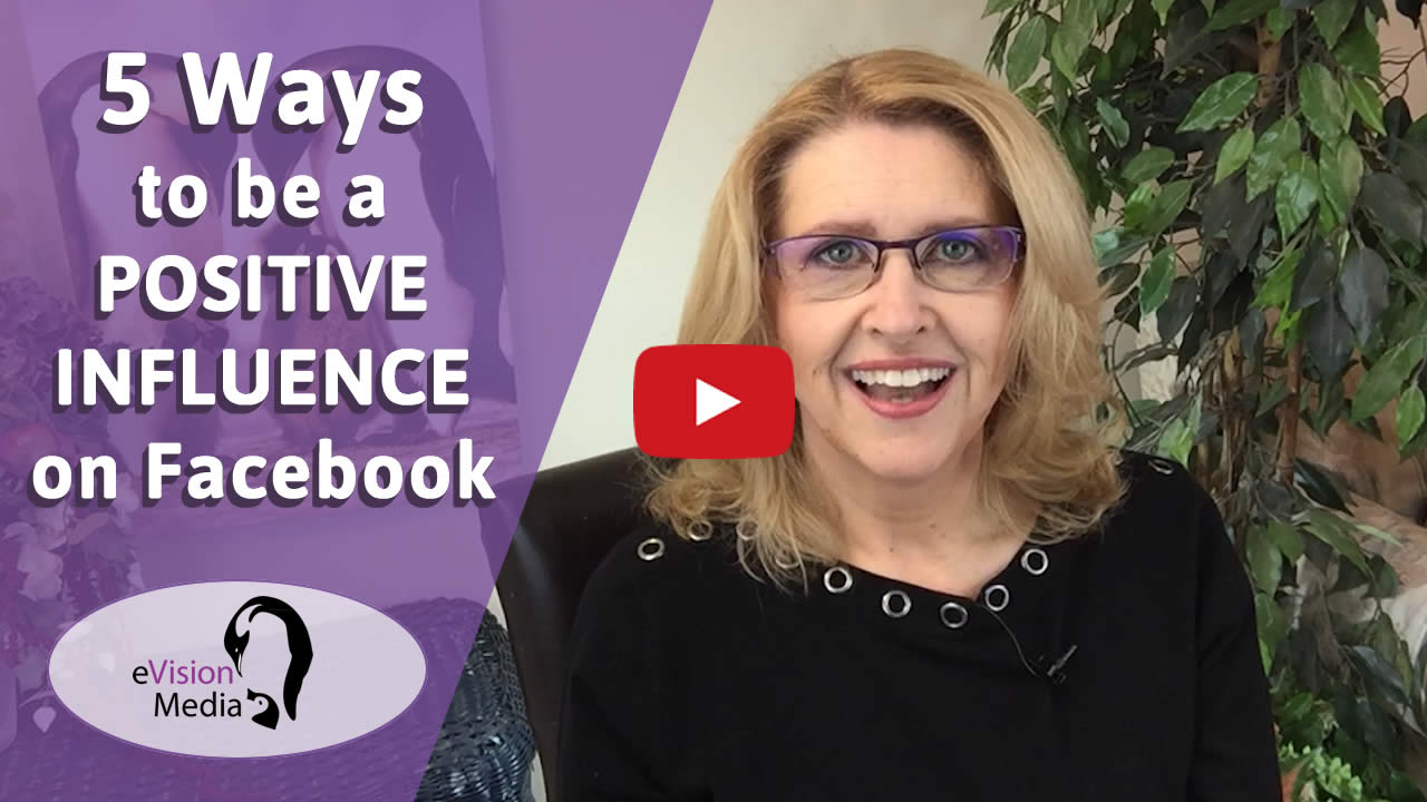5 Ways to be a positive influence on Facebook