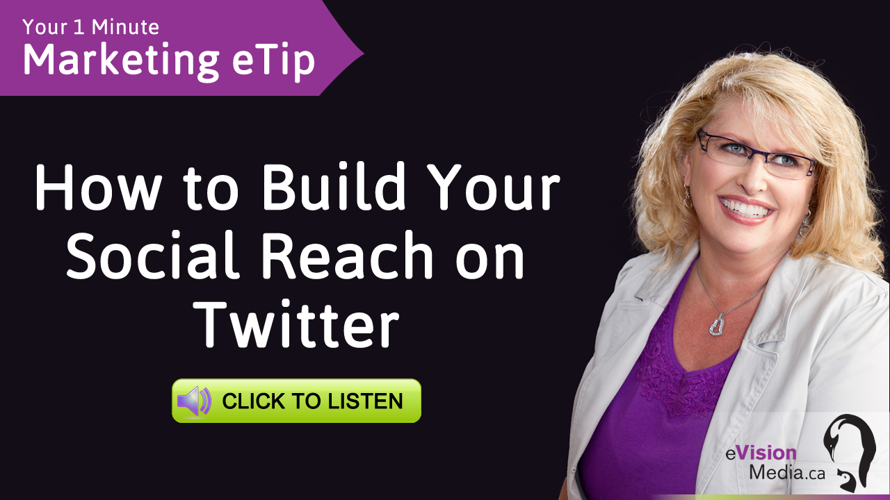 Marketing eTip: How to Build Your Social Reach on Twitter