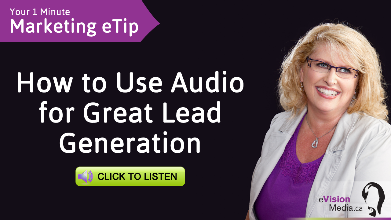 Marketing eTip: How to Use Audio for Great Lead Generation