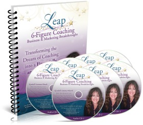 Leap 6-Figure Coaching Business & Marketing Breakthroughs Home Study Course