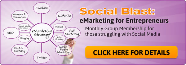 Social Blast - eMarketing for Entrepreneurs. Click here for details
