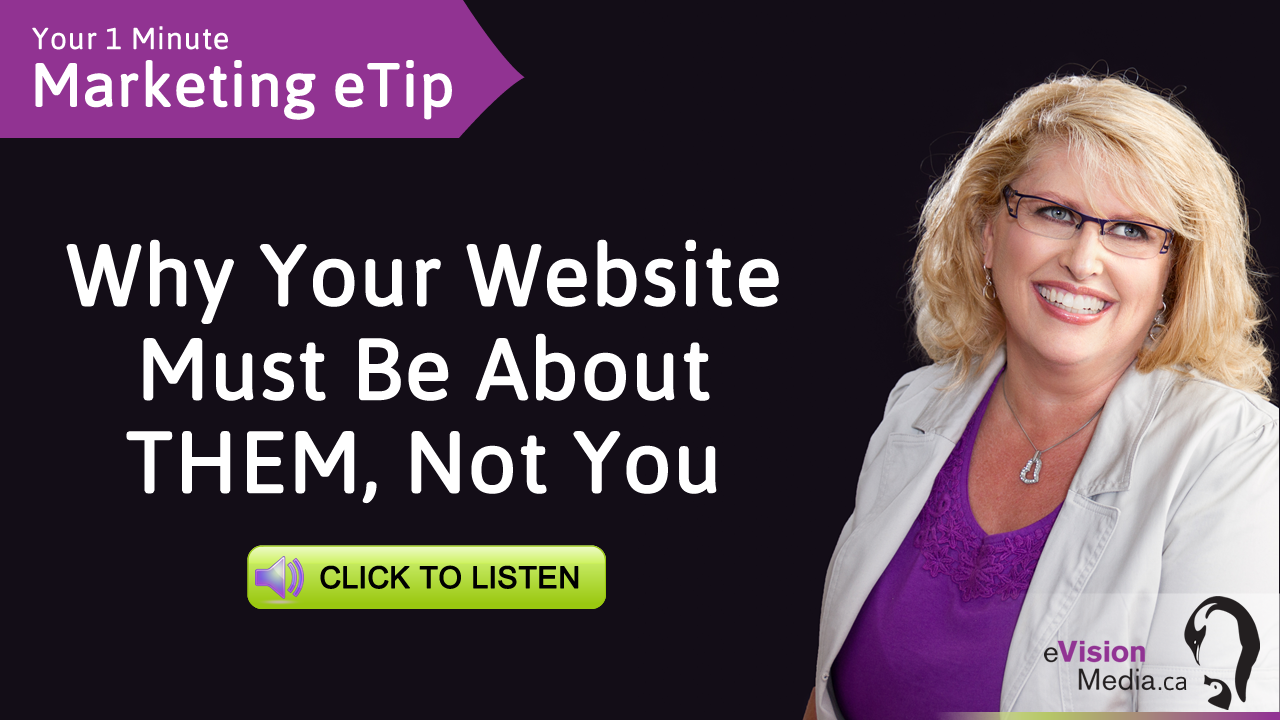 Why Your Website Must Be About THEM, Not You