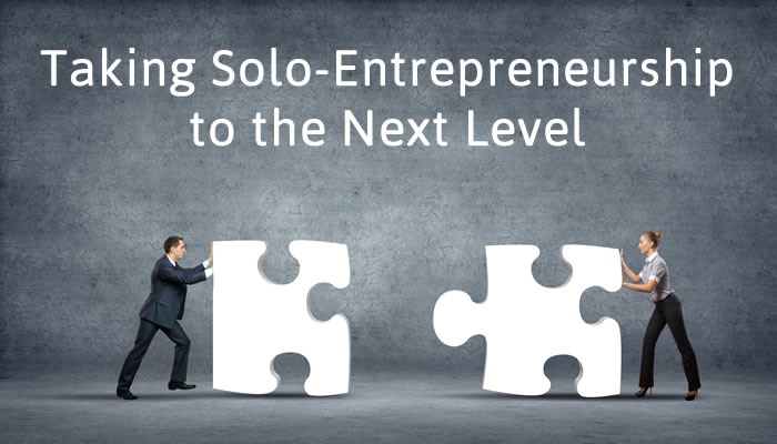 How to Take a Solo-Entrepreneurship to the Next Level