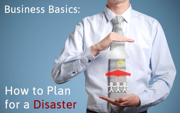 Disaster Planning for Entrepreneurs