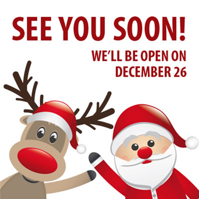 See you soon! Closed for Christmas, back on December 26
