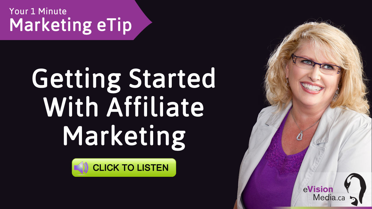 Marketing eTip: Getting Started With Affiliate Marketing