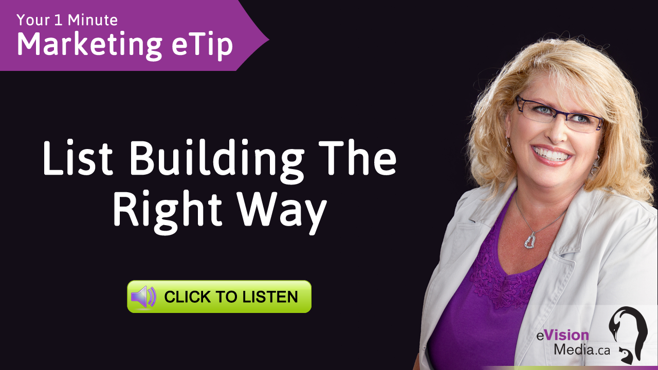 Marketing eTip: List Building The Right Way