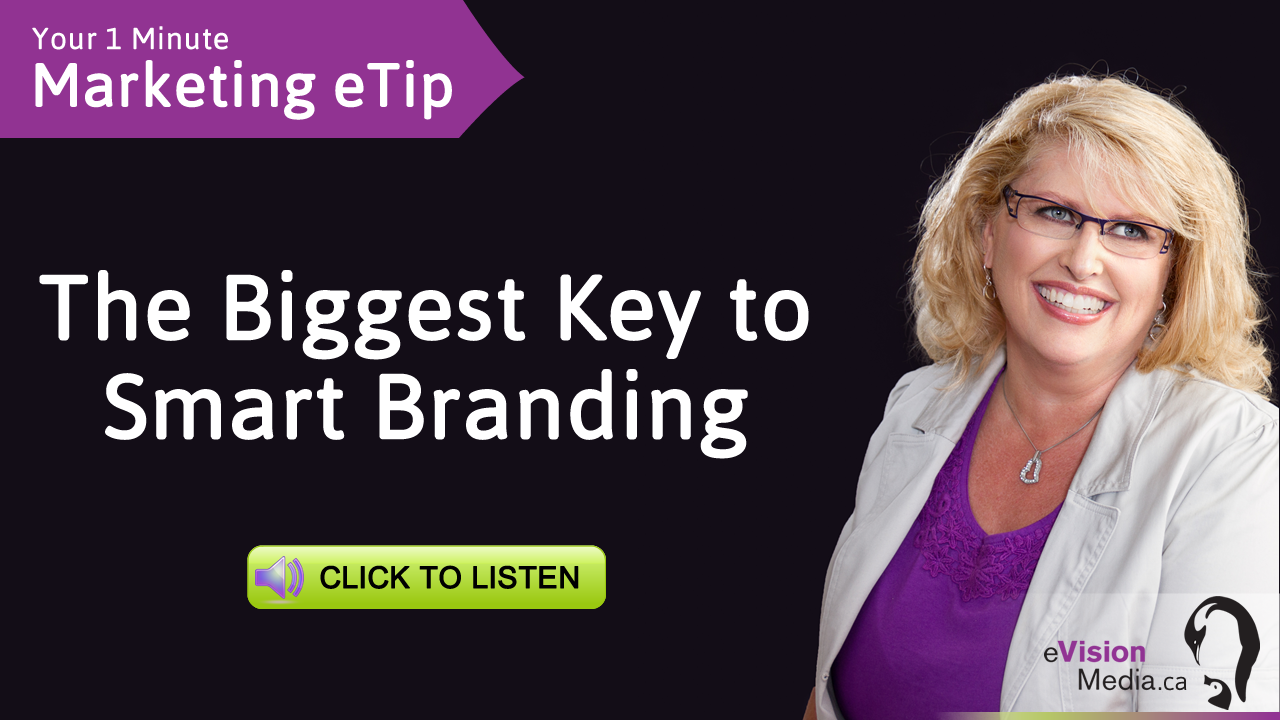 The Biggest Key to Smart Branding