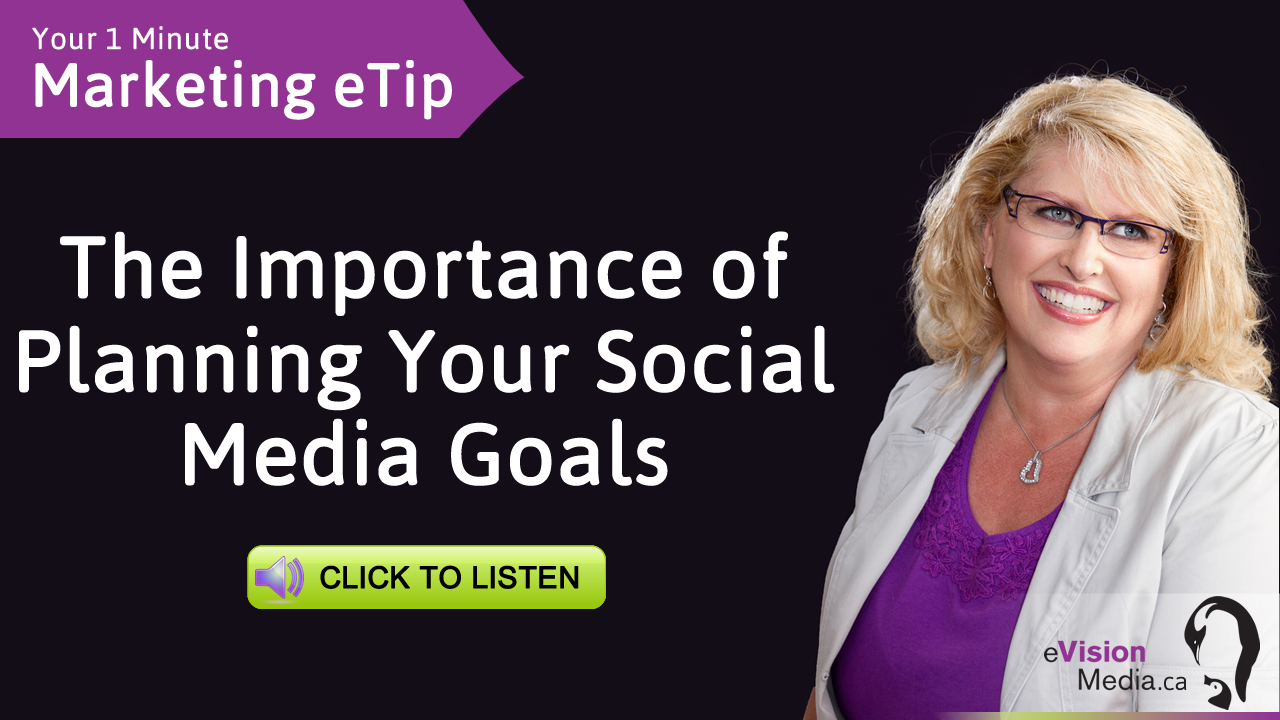 Marketing eTip: The Importance of Planning Your Social Media Goals