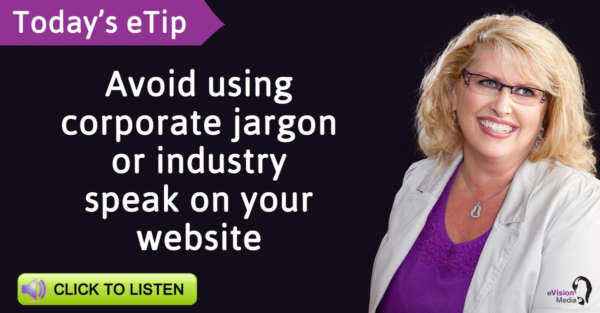 Marketing eTip: How industry jargon hurts your website