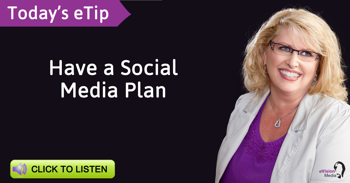 Have a Social Media Plan