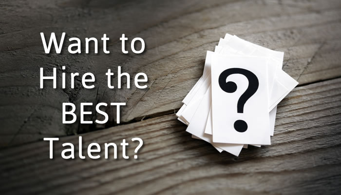3 Strategies on Hiring the Best Talent for the Job