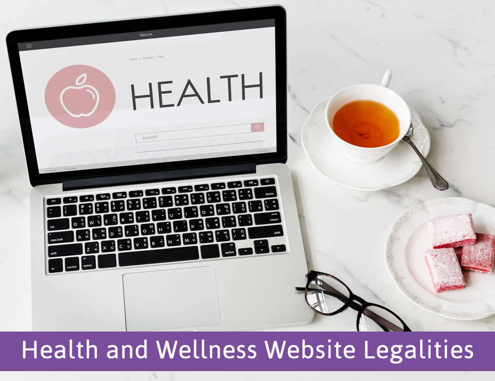 In the Know: Health and Wellness Website Legalities
