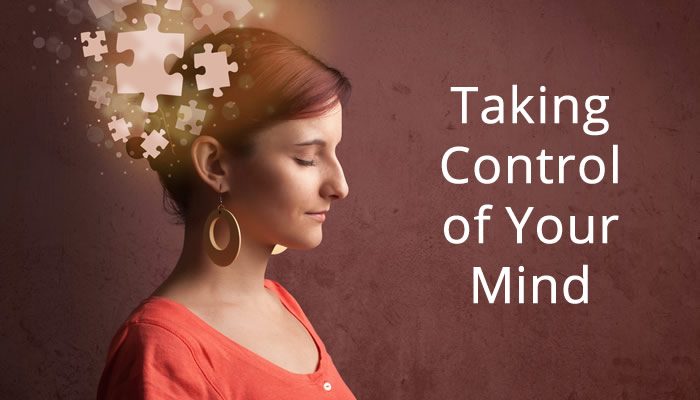 5 Tips for Taking Control of Your Mind