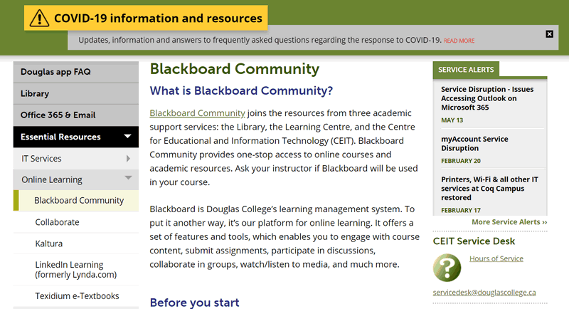 Douglas College uses something called Blackboard Community to deliver remote courses.