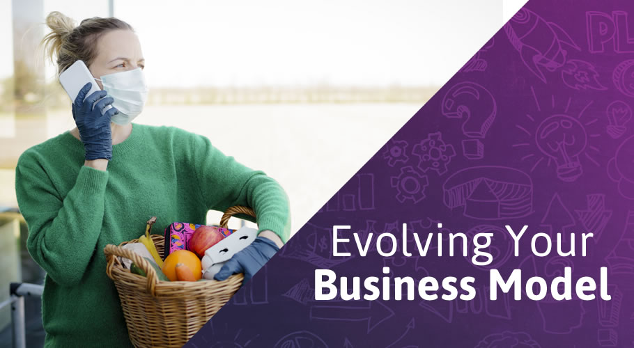 How to Evolve Your Business Model as Times Change